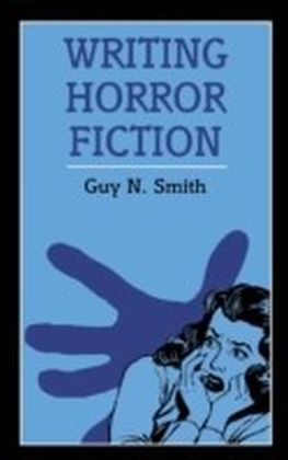 Writing Horror Fiction