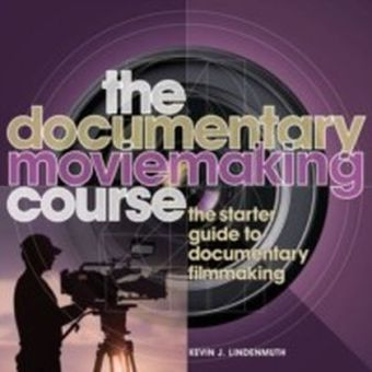Documentary Moviemaking Course