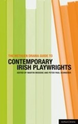 Methuen Drama Guide to Contemporary Irish Playwrights