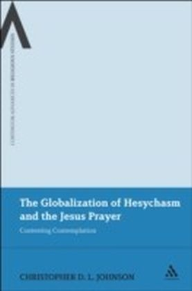 Globalization of Hesychasm and the Jesus Prayer