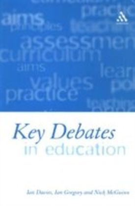 Key Debates in Education