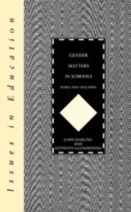 Gender Matters in Schools