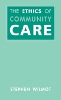 Ethics Of Community Care