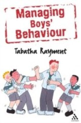 Managing Boys' Behaviour