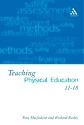 Teaching Physical Education 11-18