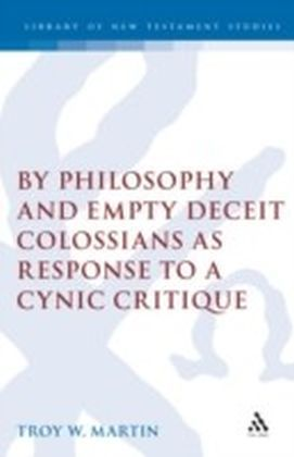 By Philosophy and Empty Deceit