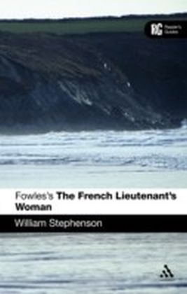 Fowles's The French Lieutenant's Woman