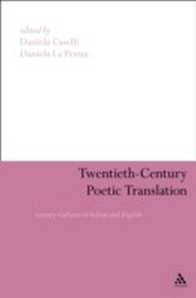 Twentieth-Century Poetic Translation