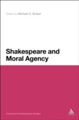 Shakespeare and Moral Agency