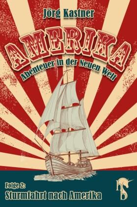 Sturmfahrt nach Amerika