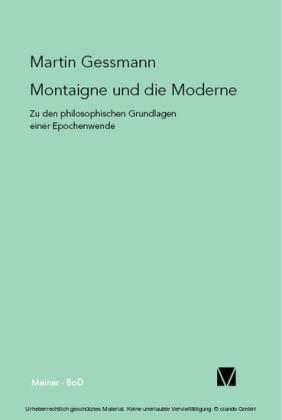 Montaigne und die Moderne