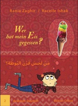 Wer hat mein Eis gegessen? Arabisch-Deutsch