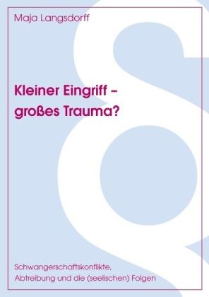 Kleiner Eingriff - großes Trauma?