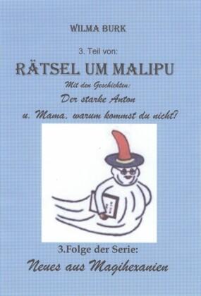 Rätsel um Malipu 3. Teil