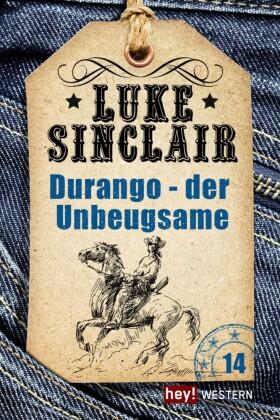 Luke Sinclair - Durango - der Unbeugsame