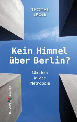 Kein Himmel über Berlin?