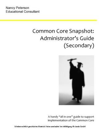 Common Core Snapshot: Administrator's Guide to the Common Core