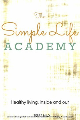 The Simple Life Academy