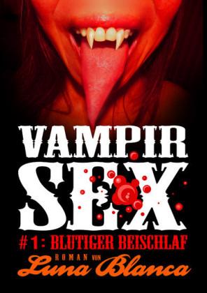 Vampir Sex #1: Blutiger Beischlaf