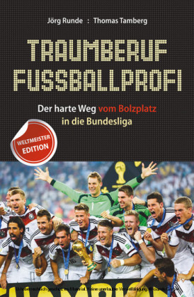 Traumberuf Fussballprofi