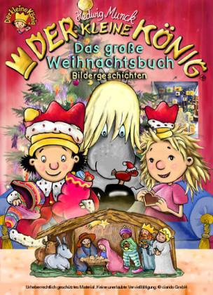Der kleine König - Das große Weihnachtsbuch