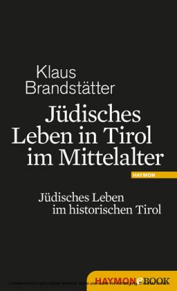 Jüdisches Leben in Tirol im Mittelalter