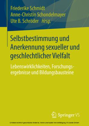 Selbstbestimmung und Anerkennung sexueller und geschlechtlicher Vielfalt