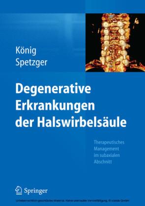 Degenerative Erkrankungen der Halswirbelsäule