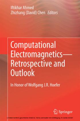 Computational Electromagnetics-Retrospective and Outlook
