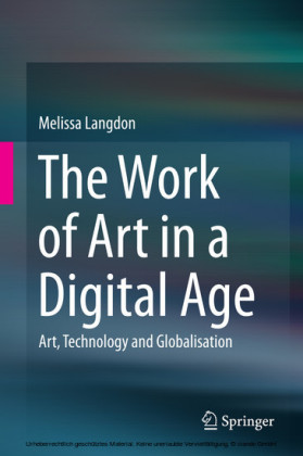 The Work of Art in a Digital Age: Art, Technology and Globalisation