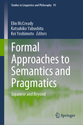 Formal Approaches to Semantics and Pragmatics
