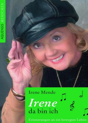Irene - da bin ich