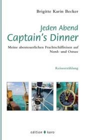 Jeden Abend Captain's Dinner