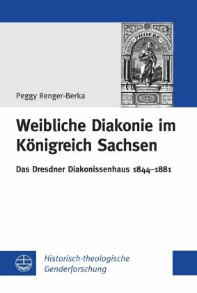 Weibliche Diakonie im Königreich Sachsen