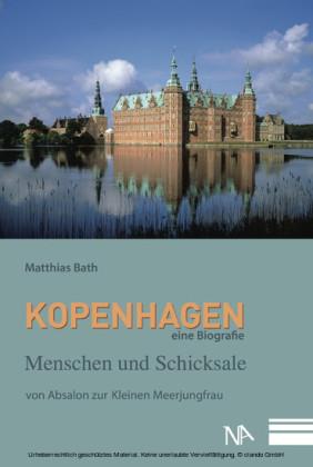 Kopenhagen. Eine Biografie