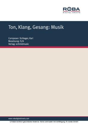 Ton,Klang, Gesang: Musik