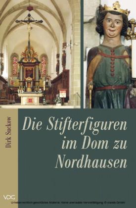 Die Stifterfiguren im Dom zu Nordhausen