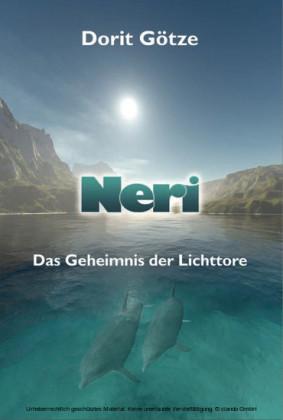 Neri - Das Geheimnis der Lichttore