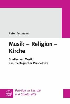 Musik - Religion - Kirche