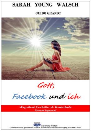 Gott, Facebook und ich