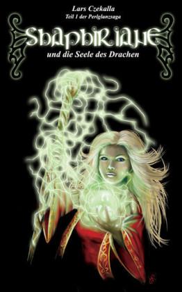 Shaphiriane und die Seele des Drachen