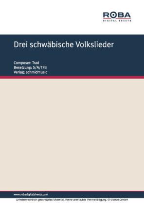 Drei schwäbische Volkslieder