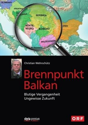 Brennpunkt Balkan