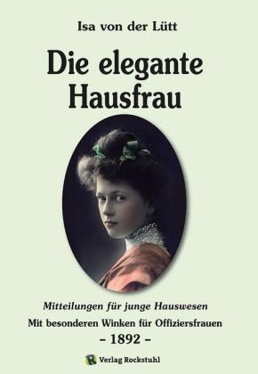 Die elegante Hausfrau 1892