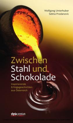 Zwischen Stahl und Schokolade