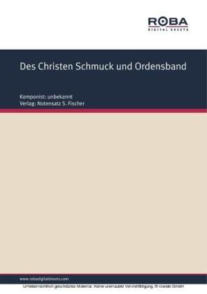 Des Christen Schmuck und Ordensband