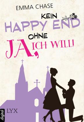 Kein Happy End ohne 'Ja, ich will!'