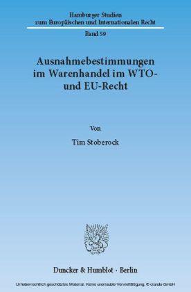 Ausnahmebestimmungen im Warenhandel im WTO- und EU-Recht.
