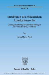 Strukturen des chilenischen Aquakulturrechts.