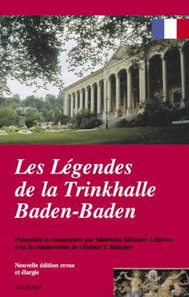 Les légendes de la Trinkhalle Baden-Baden